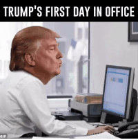 the office gifs: TRUMP'S FIRST DAY IN OFFICE  GIF