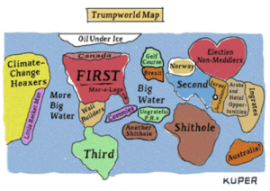 Dank, Memes, and Reddit: Trumpworld Map  Oil Under Ice  Canada  Election  Golf  Course  Climate-  Change  Ноахers,  Non-Meddlers  Nerway  FIRST  Brexit  Second  Big  Water  Arabsy  and  Hotel  Opper-  tunities)  Mar-a-Lage  More  Big  Water  Wall  Builders  Commies  Another  Shithele  Uegrateful  PR.s  Shithole  Third  (Australia?  KUPER  Ingrates  sgencar Don't know where to post this by DavinMiler FOLLOW 4 MORE MEMES.