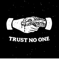 trust no one: TRUST NO ONE