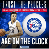 Philly is officially on the clock.: TRUST THE PROCESS  PHILADELPHIA 76ERS GET FIRST PICK FROM BOSTON CELTICS  A DEL  ers  ARE ON THE CLOCK  O CBS SPORTS Philly is officially on the clock.