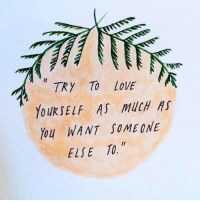 Love, Memes, and Goodvibes: TRY TO LOVE  YouKSEIF AS Much As  You WANT SOMEONE  ELSE 10 thegoodquote goodvibes 🌻