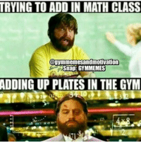 😂😂 truth! . workout bodybuilding crossfit strong motivation instalike powerlifting bench deadlift bench gymmemes gymhumor love funny instamood gymmotivation jokes legday girlswholift fitchick fitspo gym fitness bossgirls: TRYING TO ADD IN MATH CLASS  @gymmemesandmotivation  Snap: GYMMEMES  ADDING UP PLATES IN THE GYM 😂😂 truth! . workout bodybuilding crossfit strong motivation instalike powerlifting bench deadlift bench gymmemes gymhumor love funny instamood gymmotivation jokes legday girlswholift fitchick fitspo gym fitness bossgirls