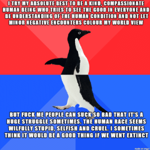 Trying to be a decent human being: Trying to be a decent human being