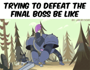 Boss Be Like: TRYING TO DEFEAT THE  FINAL BOSS BE LIKE  BY: JAILBOTICUS