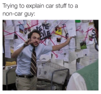 Cars, Witchcraft, and Faster: Trying to explain car stuff to a  non-car guy Witchcraft happens and you go faster. Car memes