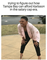 Memes, Work, and 🤖: trying to figure out how  Tampa Bay can afford Karlsson  in the salary cap era. Tampa Bay will probably have to ship a big name player or 2 for this to work specially since they have to take on Bobby Ryan's 7m contract to.... . . How are the Leafs going to afford that team with @johntavares ??