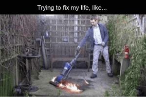 Funny Memes Of The Day 24 Pics: Trying to fix my life, like.. Funny Memes Of The Day 24 Pics