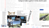 """Click, Google, and Microsoft: trying to make a game in Unity starter pack  12:41 AM Best tractor sounds 2017- YouTube www.youtube.com  12:41 AMtraktor engine sound- YouTube www.youtube.com  1241 AM Ikarusy zjeżdzają do zajezdni-YouTube www.youtube.com  121 AM  G  error CS0246 - Google Search  www.google.hu  error CS0246 PLEASE EXPLAIN - Unity Answers answers.unity.com  흐  C  1:20 AM  1:20 AM  с#ーerror CS0246: The type or namespace name .CharacterMotor' could not be found. Are y  stackoverflow.com  1241 AM Military lkarus 256 Bus Sound lidling and throttlingl- YouTube www.youtube.com  1:20 AMM  O 1:18AM  1.09 AM  01:09 AM  Why am I getting error CS0246: The type or namespace name could not be found?-Sta...  stackoverflow.com  1240 AM ikarus engine sound-YouTube www.youtube.com  stackoverflow.com  с#-Why ami getting errorcs0246The type ornamespace name couldnot be found?  button that change scene on click- Unity Answers answers unity.com  Gunity change scene C# Google Search www google hu  Sta  1240 AM  Victory Day in Moscow 2014 (Red Alert 3 Theme- Soviet March)-YouTube www.youtube.com  12:35 AMUnity-Manual:Audio Filters docs.unity.d.com  error  12:34 AM Unity - Manual: Audio Source  docs.unity3d.com  O  Fixing unity errors like . YouTube  www.yeutube.c㎝  barbedwire.obj  bayonet.obj  bullet 45.obj  bunker.obj  casing 45.obj  hand.obj  house.obj  human.obj  M16.ob  reddot.obj  Compiler Error C902011 Microsoft Docs  docs microscft.co  GCS0201 error . Google Search  slow  motion  animation  """"w%go  Google Search  G  error 0246 fix . Google Search  %ww go'  Compiler Error C90246 1 Microsoft Docs  O  error CSO 246 fix . YouTube  \%n' you!  0 unity error CS0246 fix-YouTube %nw.)  6Common Unity Console ErrorsAnd Ho  Unity Errors: CS0246: type or namespace  revolver. Obj  G error CS0246 Google Searchn.gcogle.hiu  sword.obj  target.obj  tommy.obj  tool_shelf.obj  error CS0246 PLEASE EXPLAIN-Unity Answes arsawers unity com  c# . error C90246 The type or namespace name Character"""