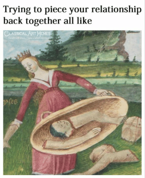 Art Memes Facebook: Trying to piece your relationship  back together all like  CLASSICAL ART MEMES  facebook.com/classicalartimemes