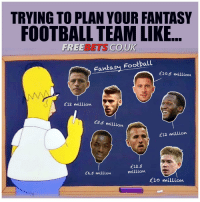 RT @shotongoal247: Building your Fantasy Football team is the hardest challenge of the year 🤔⚽️ https://t.co/NTBSv8Cu7p: TRYING TO PLAN YOUR FANTASY  FOOTBALL TEAM LIKE..  FREEBETS CO,UK  Fantasy Football  £10,5 million  £12 million  55.5 million  £12 million  £12.5  milliovn  £6.5 million  £10 million RT @shotongoal247: Building your Fantasy Football team is the hardest challenge of the year 🤔⚽️ https://t.co/NTBSv8Cu7p