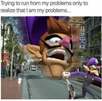 Run, Today, and Dank Memes: Trying to run from my problems only to  realize that I am my problems...  2 Not today @satan