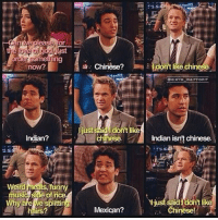 Irs, Memes, and Chinese: tst  now?  Indian?  rd  Eats  nny  music Sae of n  splitti  irs  Chinese?  E  chinele  SHIMYM WAITFORIT  just  said dont like  chinese.  Indian isn't chinese.  I just said  dontlike  Chinese!  Mexican? HIMYM