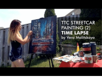 Time, Amazing, and Time Lapse: TTC STREETCAR  PAINTING (2)  TIME LAPSE  by Vera Malitskaya Simply amazing!