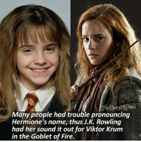 """Happy 27th birthday Emma! 😍😘😘💖🎊🎊 @emmawatson Did you pronounce """"Hermione"""" correct all along? ❤ Comment '😍' if you knew this fact and '😮' if you didn't. • Potterheads⚡count: 107,995: tter  Many people had trouble pronouncing  Hermione's name, thus J.K. Rowling  had her sound it out for Viktor Krum  in the Goblet of Fire. Happy 27th birthday Emma! 😍😘😘💖🎊🎊 @emmawatson Did you pronounce """"Hermione"""" correct all along? ❤ Comment '😍' if you knew this fact and '😮' if you didn't. • Potterheads⚡count: 107,995"""