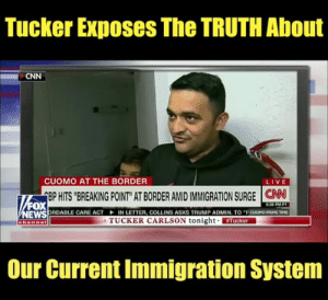 "This is unbelievable.: Tucker Exposes The TRUTH About  CNN  CUOMO AT THE BORDER  LIVE  EP HITS ""BREAKING POINT"" AT BORDER AMID IMMIGRATION SURGE 