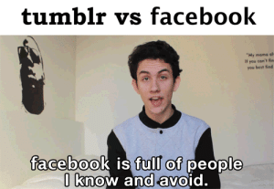 "zachlilley:  markruffalo:  ourpizzagang:  Tumblr Vs. Facebook (x)  Tee he he  Holy shit I was on Mark Ruffalo's blog GUESS THIS POST HULK SMASHED : tumblr vs facebook   ""My mama al-  Il you con't fin  you best find  facebook is full of people  I know and avoid. zachlilley:  markruffalo:  ourpizzagang:  Tumblr Vs. Facebook (x)  Tee he he  Holy shit I was on Mark Ruffalo's blog GUESS THIS POST HULK SMASHED"