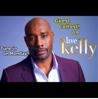 See you tomorrow morning on 'Live with Kelly'! @livekelly 😉: Tune in  on Monday  Guest  Co Host!  On  ve See you tomorrow morning on 'Live with Kelly'! @livekelly 😉