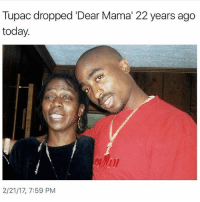 """i Know im a Day Late But Big Up To The Homie Pac RIP: Tupac dropped Dear Mama"""" 22 years ago  today.  2/21/17, 7:59 PM i Know im a Day Late But Big Up To The Homie Pac RIP"""