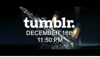 Omg, Regret, and Target: turmblr.  DECEMBER 16th  11:50PM tntwme: queen-archeron:   urbisie:   professsorlayton:  jackcrumsontheinternet: The time draws near.  this is legitimately the funniest thing I have ever seen   I CANNOT BREATHE    Please watch this you will not regret it    Omg this is hilarious! @fuzzballsheltiepants @alnoots