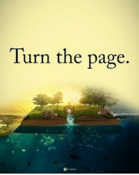 Memes, 🤖, and Page: Turn the page. Turn the page powerofpositivity