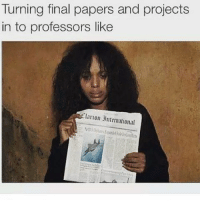 Turning final papers and projects  in to professors like  RAClarion ntrmational 😀😀 facts its finally over C's get degrees