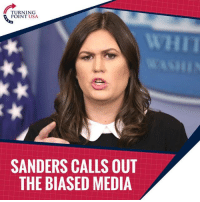 Memes, Wow, and Trump: TURNING  POINT USA  SANDERS CALLS OUT  THE BIASED MEDIA WOW! Despite All Of America's WINS, The Media Continues To Push Their Anti-Trump Agenda #BigGovSucks   WATCH! Sarah Huckabee Sanders Calls Them Out!