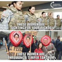 Memes, 🤖, and  Turning Point: TURNING  POINT USA  THESE WOMEN ARE  FIGHTING FOR YOUR RIGHIS  ATHESE WOMEN ARESN  THROWING A TEMPERTANTRUM AMEN!