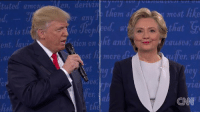 tuted amon  it is the  ent  en, derivin  then  er an  ation en ht and  est more  most  that G  causes, a  er wh  CNN Donald J. Trump and Hillary Clinton traded insults in what may have been the nastiest debate in history.