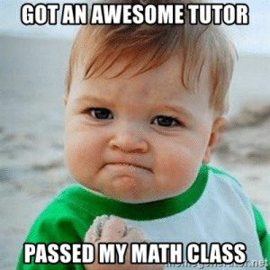 Got an Awesome Tutor Passed my Math class - Victory Baby | Meme ...: TUTOR  GOT AN AWESOME  PASSED MY MATHCLASS Got an Awesome Tutor Passed my Math class - Victory Baby | Meme ...