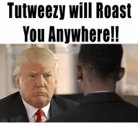 IM ON YO ASS SIR 😂😂😂🔥🔥🔥 @realdonaldtrump moldy butter head ahh boy 😂😂😂🔥🔥 WASSUPMANE!? ➖➖➖➖➖➖➖➖➖➖➖➖➖ TAG FRIENDS 😂😂👇🏾👇🏾 🎥Shot by: @yourboylloyd edited by: @reysosilly ➖➖➖➖➖➖➖➖➖➖➖➖➖ Follow @tutweezy_ for more!! wassupmane debate president trumppence trump presidentialdebate2016 trumpfamily whitehouse usa election presidentialdebate damn wshh bleacherreport shaderoom worldstar lmao funny laughing justjokes snl davechappelle: TutWeezy Will Roast  You Anywhere!! IM ON YO ASS SIR 😂😂😂🔥🔥🔥 @realdonaldtrump moldy butter head ahh boy 😂😂😂🔥🔥 WASSUPMANE!? ➖➖➖➖➖➖➖➖➖➖➖➖➖ TAG FRIENDS 😂😂👇🏾👇🏾 🎥Shot by: @yourboylloyd edited by: @reysosilly ➖➖➖➖➖➖➖➖➖➖➖➖➖ Follow @tutweezy_ for more!! wassupmane debate president trumppence trump presidentialdebate2016 trumpfamily whitehouse usa election presidentialdebate damn wshh bleacherreport shaderoom worldstar lmao funny laughing justjokes snl davechappelle
