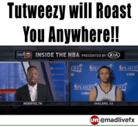 😂😂😂 follow them for the funniest videos on the internet @madlivefx @madlivefx @madlivefx: Tutweezy Will Roast  You Anywhere!!  NRA INSIDE THE NBA PRESENTED BY  KIA  PLA PLAYOF  OFFS  PLAYOFF  OFFS  (a NBA  MEMPHIS,TN  OAKLAND, CA  LIVE @madlivefx 😂😂😂 follow them for the funniest videos on the internet @madlivefx @madlivefx @madlivefx