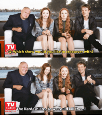 Red Wedding 2.0 #GameOfThrones https://t.co/lEl0zqU3oJ: TV  eWhich show would you like to crossover with?  MAGALIN  TV  GUIDE The Kardashians,so we could kill them!  MAGAZINE Red Wedding 2.0 #GameOfThrones https://t.co/lEl0zqU3oJ