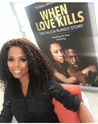 I can't stop thinking about this movie WhenLoveKills and THIS WOMAN @tasha4realsmith Tasha freaking did her thing directing this movie! I'm so proud of her and thankful I got the opportunity to work with my sister-friend-coach LOVE YOU TASHA!!!!: TV WHEN  LOVE BLAKELY STORY  Anything for love.  Anything I can't stop thinking about this movie WhenLoveKills and THIS WOMAN @tasha4realsmith Tasha freaking did her thing directing this movie! I'm so proud of her and thankful I got the opportunity to work with my sister-friend-coach LOVE YOU TASHA!!!!