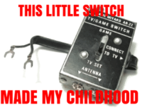 Game, Switch, and Antenna: TVIGAME SWITCH  THIS LITTLE SWITCH  GAME  CONNECY  TV SET  ANTENNA  MADE MY CHILDHOOD Memories