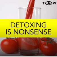 Today, Humans of Tumblr, and Nonsense: TW  DETOXING  IS NONSENSE (Via Today I Watched)