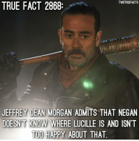 Michonne has it. Lmao oops. I just ruined the entire series for not posting that spoiler warning. thewalkingdead walkingdead twd: TWDTRUEFACTS  TRUE FACT 2868  JEFFREY DEAN MORGAN ADMITS THAT NEGAN  DOESN'T KNOW WHERE LUCILLE IS AND ISNT  TOO HAPPY ABOUT THAT  KNOW WHERE LUCILLE Michonne has it. Lmao oops. I just ruined the entire series for not posting that spoiler warning. thewalkingdead walkingdead twd