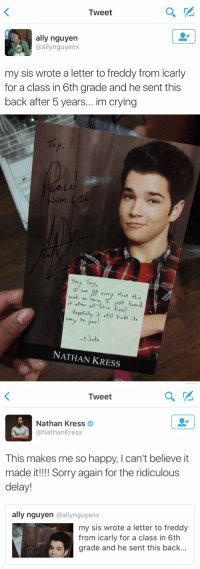 Nathan Kress is an actual sweetheart https://t.co/2MwxImljme: Tweet  ally nguyen  @allynguyenx  my sis wrote a letter to freddy from icarly  for a class in 6th grade and he sent this  back after 5 years... im crying   ay  NuM  Hery To  对!  NATHAN KRESS   Tweet  Nathan Kress  @NathanKress  This makes me so happy, I can't believe it  made it!!! Sorry again for the ridiculous  delay!  ally nguyen @allynguyenx  my sis wrote a letter to freddy  from icarly for a class in 6th  grade and he sent this back Nathan Kress is an actual sweetheart https://t.co/2MwxImljme