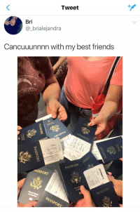 Imagine having this many friends AND they're not always broke or flaking on you https://t.co/E5UyrGjAIv: Tweet  Bri  bri alejandra  a Cancuuunnnn with my best friends  PASSPORT  SSPORT  United States  PASSPORT Imagine having this many friends AND they're not always broke or flaking on you https://t.co/E5UyrGjAIv