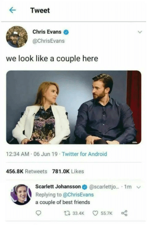 Captain America: The fallen soldier by 1PsychoMan1 MORE MEMES: Tweet  Chris Evans  @ChrisEvans  we look like a couple here  12:34 AM 06 Jun 19 Twitter for Android  456.8K Retweets 781.OK Likes  Scarlett Johansson  @Scarlettj. 1m  Replying to @ChrisEvans  a couple of best friends  t33.4K  55.7K Captain America: The fallen soldier by 1PsychoMan1 MORE MEMES