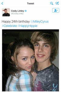 Birthday, Funny, and Celebrated: Tweet  Cody Linley  Cody Linley  Happy 24th birthday  @MileyCyrus  #Celebrate #Happy Hippie Jake Ryan tryna win Miley back