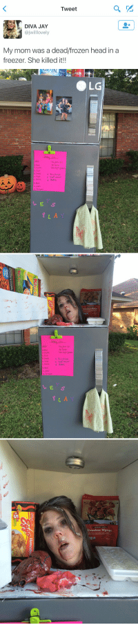 Dope, Frozen, and Funny: Tweet  DIVA JAY  ajwilllovely  My mom was a dead/frozen head in a  freezer. She killed it!!   p6u Hone Bill  Cheese  5. Cereal  buy Shovel  Bhips Stain remover  n. Ranch  r Plastic  cores  o Shampoo  LG   Phone Bill  Cheese  4. Fruit  5.Ceseal buu shovel  Stain remover  r Plastic  D, shampoo  Boneless Wyngz   HICKORY BBQ.  Boneless Wyngz  coated with hackory hbyllavored This is so dope