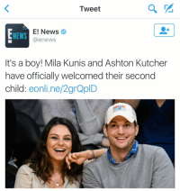 Funny, Mila Kunis, and E News: Tweet  E! News  NEWS  (a enews  It's a boy! Mila Kunis and Ashton Kutcher  have officially welcomed their second  child  online/2grQplD At least Kelso and Jackie got a happy ending 😭😍