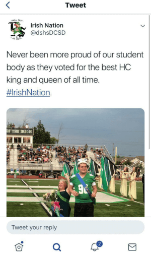 High School students aren't that bad. I am glad I am a part of this student body <3. via /r/wholesomememes https://ift.tt/2AC41Ds: Tweet  olin Sc  Irish Nation  @dshsDCSD  h Sch  Never been more proud of our student  body as they voted for the best HC  king and queen of all time.  #IrishNation  OF THE IRISH  Tweet your reply High School students aren't that bad. I am glad I am a part of this student body <3. via /r/wholesomememes https://ift.tt/2AC41Ds