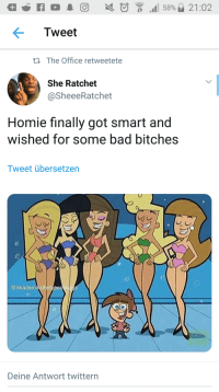 Bad, Homie, and Ratchet: Tweet  ti The Office retweetete  She Ratchet  @SheeeRatchet  Homie finally got smart and  wished for some bad bitches  Tweet übersetzen  @Akademiksthetypeonigga  Deine Antwort twittern Took a while