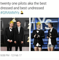 Tomorrow is Valentine's Day: twenty one pilots aka the best  dressed and best undressed  #GRAMMYs  9:08 PM 12 Feb 17 Tomorrow is Valentine's Day