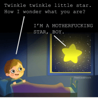 The Weeknd be like.....🌟 @thegladstork: Twinkle twinkle little star  How I wonder what you are?  I'M A MOTHERFUCKING  STAR  BOY  The Glad Stork The Weeknd be like.....🌟 @thegladstork