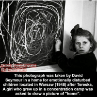 "Children, Memes, and Taken: Twitter @thewalkingxsin  1G:@walkingxsins  This photograph was taken by David  Seymour in a home for emotionally disturbed  children located in Warsaw (1948) after Tereska,  A girl who grew up in a concentration camp was  asked to draw a picture of ""home"". THANK YOU GUYS SOOOOO MUCH FOR 50K!! ❤❤❤ ~Matt"