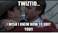I love them, I hate them, I love them again! Twiztid can you feel the feels we share?  ~Murd3r: TWIZTID  IWISHIKNEW HOW TO QUIT  YOU!!  quick meme com I love them, I hate them, I love them again! Twiztid can you feel the feels we share?  ~Murd3r