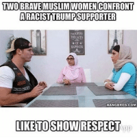 Muslim, Wow, and Brave: TWO BRAVE MUSLIM WOMEN CONFRONT  ARACIST TRUMPSUPPORTER  THEGATES  I HAPPINESS  BANGBROS.COM  LIKE TO SHOWRESPECT Wow it was the spoon that made this trump supporter a nice supporter