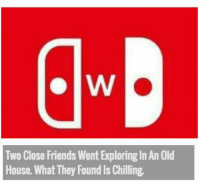 Friends, House, and Old: Two Close Friends Went Exploring In An Old  House. What They Found Is Chilling https://t.co/xL3iEZSHCF